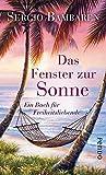 Image de Das Fenster zur Sonne: Ein Buch für Freiheitsliebende