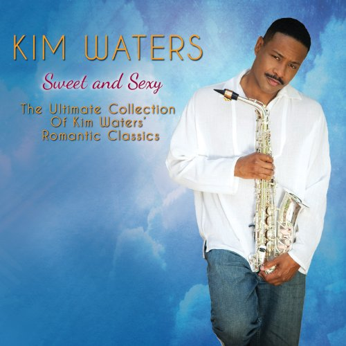 Sweet & Sexy by Kim Waters