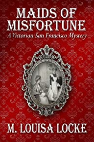 Maids of Misfortune: A Victorian San…