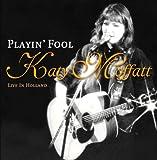 Playin' Fool (Live in Holland)
