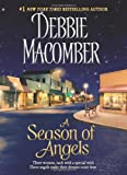 A Season of Angels (0062072390) by Debbie Macomber,Debbie, Cathy Macomber