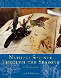 Natural Science Through the Seasons: 100 Teaching Units