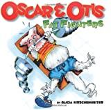 Oscar & Otis: Fat Fighters