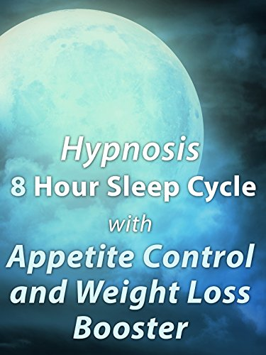 Meditation 8 Hour Sleep Cycle with Appetite Control and Weight Loss Booster