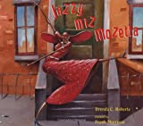 Jazzy Miz Mozetta (Coretta Scott King/John Steptoe Award for New Talent. Illustrator (Awards))