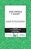 img - for Que es Filosofia?/ What is Philosophy? (Spanish Edition) book / textbook / text book