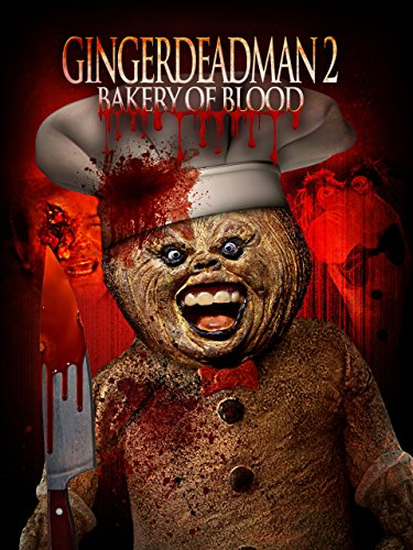 Gingerdead Man 2: Bakery of Blood