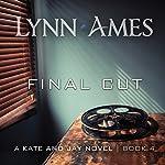 Final Cut | Lynn Ames