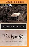 The Hamlet: A Novel of the Snopes Family (Snopes Trilogy)