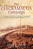 The Chickamauga Campaign: A Mad Irregular Battle: From the Crossing of Tennessee River Through the First Day, August 22 - September 19, 1863