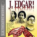 J. Edgar! (Dramatized)