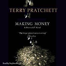 Making Money: Discworld, Book 36   Livre audio Auteur(s) : Terry Pratchett Narrateur(s) : Stephen Briggs