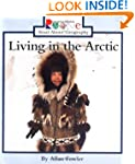 Living in the Arctic (Rookie Read-Abo...