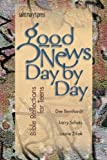 img - for Good News Day by Day: Bible Reflections for Teens book / textbook / text book