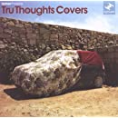 Tru Thoughts Covers