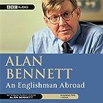 Alan Bennett: An Englishman Abroad (Dramatisation) | Alan Bennett