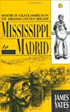 Mississippi to Madrid: Memoir of a Black American in the Abraham Lincoln Brigade