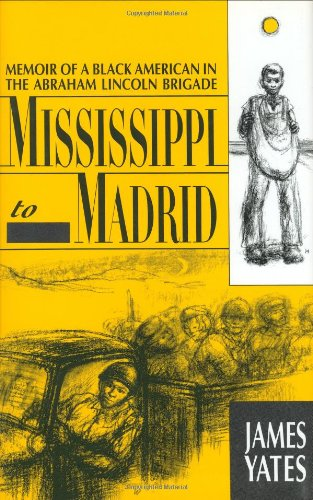 Mississippi to Madrid: Memoir of a Black American in the...