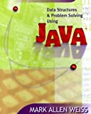 img - for Data Structures and Problem Solving Using Java by Mark A. Weiss (1997-10-16) book / textbook / text book