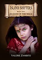 Island Shifters (An Oath of the Mage) Book 2, Epic Fantasy Series