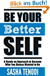 Be Your [Better] Self: A Hands on App...