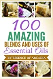 100 Beautiful Essential Oil Blends And Uses + Introduction To Essential Oils: We tell you how to use essential oils if you are new to them. We then gives you 100 various blends to make and enjoy