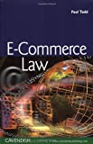 E-Commerce Law (1859419429) by Paul Todd