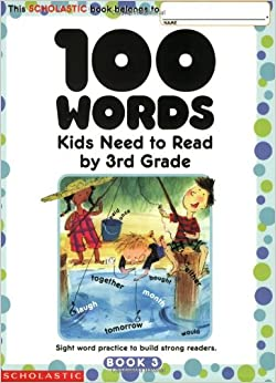 sight  Grade: 100 Kids   Words Sight Read Need to Build by Practice to books word 3rd scholastic Word