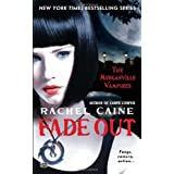 Fade Out: The Morganville Vampirespar Rachel Caine
