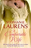 Stephanie Laurens A Comfortable Wife (MIRA PB)