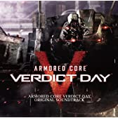 ARMORED CORE VERDICT DAY ORIGINAL SOUNDTRACK