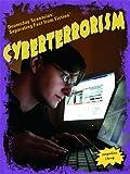 Cyberterrorism (Doomsday Scenarios: Separating Fact from Fiction)