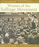 Women of the Suffrage Movement (Women Who Dare)