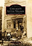 Chicago's Little Village:: Lawndale-Crawford (Images of America)