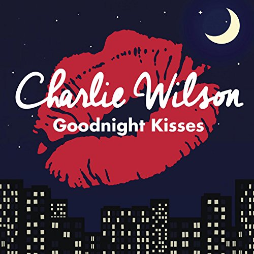 Charlie Wilson-Goodnight Kisses-WEB-2014-SPANK Download
