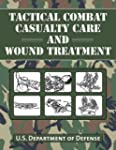 Tactical Combat Casualty Care and Wou...