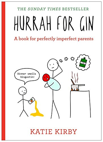 hurrah-for-gin-a-book-for-perfectly-imperfect-parents