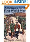 America's First First World War: The French and Indian War, 1754-1763