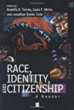 img - for Race, Identity and Citizenship: A Reader book / textbook / text book
