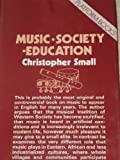 img - for Music, Society, Education (Platform books) book / textbook / text book