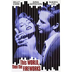 This World, Then the Fireworks