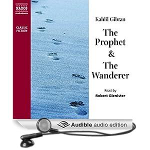 The Prophet & The Wanderer (Unabridged)