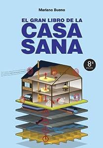 El gran libro de la casa sana (Nueva Era): Amazon.es