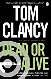 Tom Clancy Dead or Alive (Jack Ryan Jr 2)