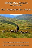 img - for Hunting Songs Volume One: The Lakeland Fell Packs book / textbook / text book