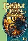 Beast Quest, Tome 13 : Le maître des araignées par Blade