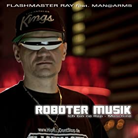 Roboter Musik (feat. Man@Arms) [Ich bin ne Rap-Maschine]