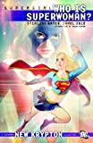 img - for Supergirl: Who is Superwoman? book / textbook / text book