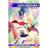 Supergirl: Who is Superwoman? ~ Sterling Gates