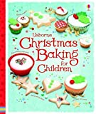img - for Christmas Baking Book for Children (Usborne First Cookbooks) book / textbook / text book